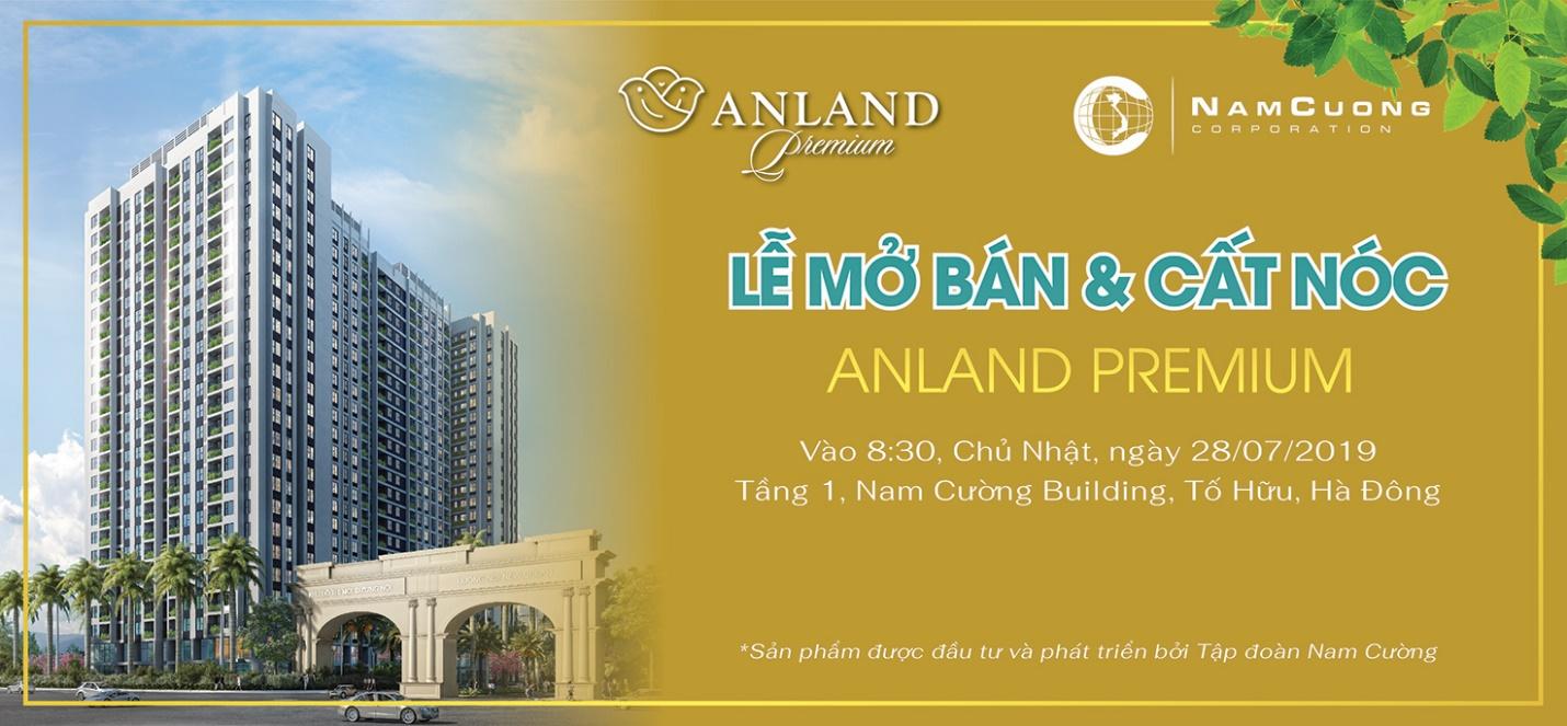 Sự kiện cất nóc dự án Anland Premium diễn ra vào lúc 8h30 ngày 28/07/2019